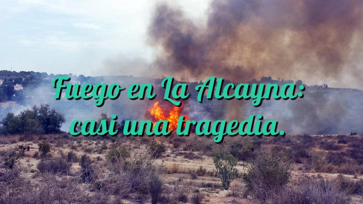 Fuego en La Alcayna: casi una tragedia