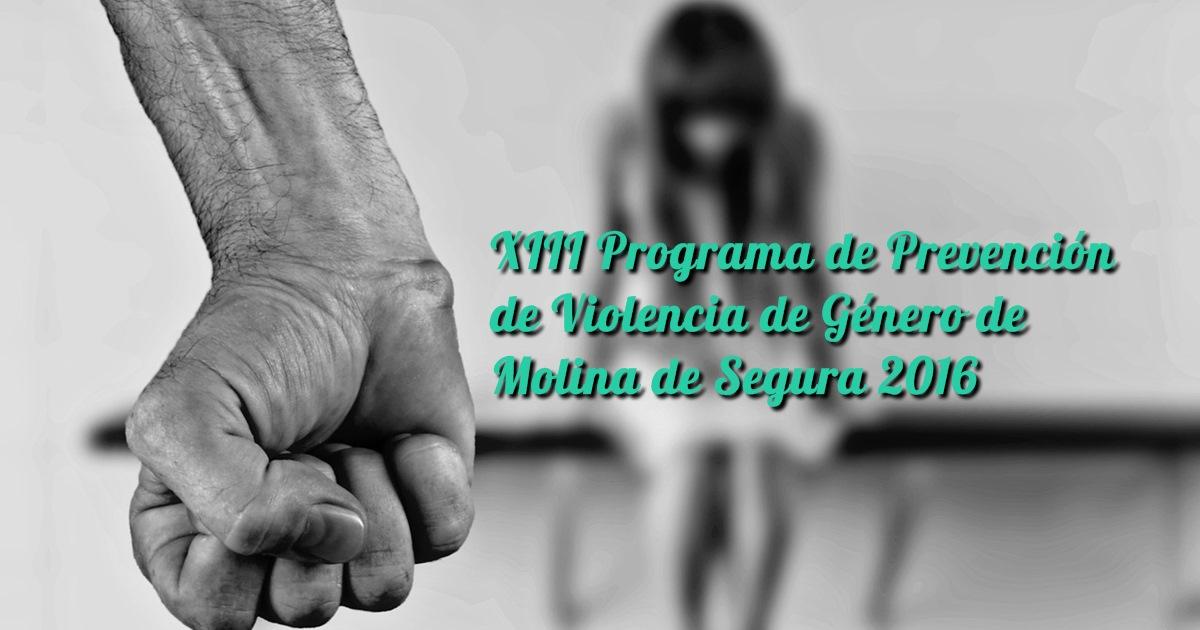 XIII Programa de Prevención de Violencia de Género de Molina de Segura 2016