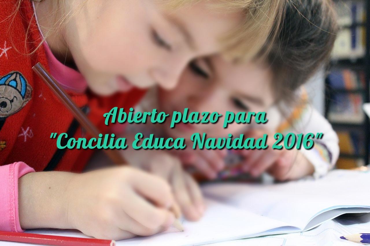 """Abierto plazo para  """"Concilia Educa Navidad 2016"""""""