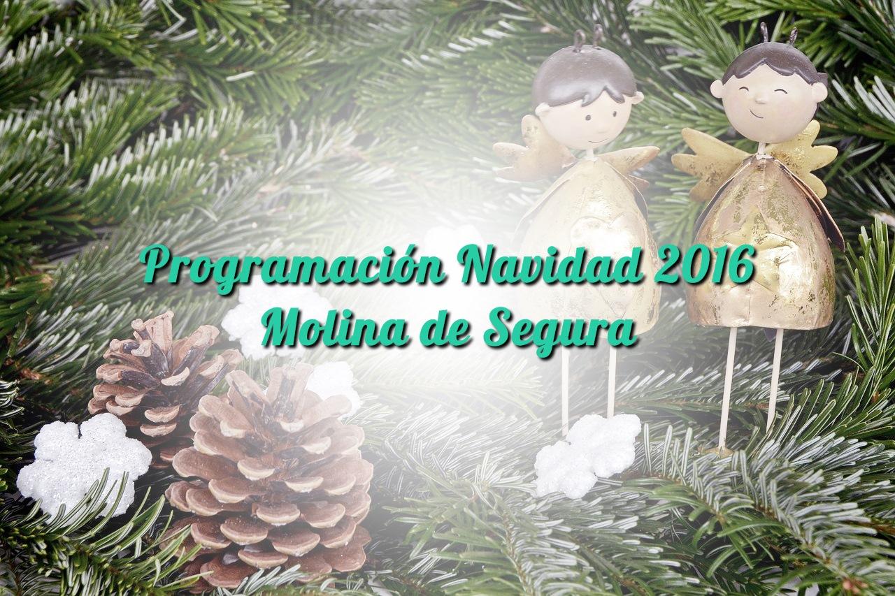 Programación Navidad 2016 en Molina de Segura