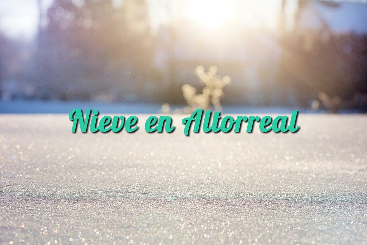 Nieve en Altorreal
