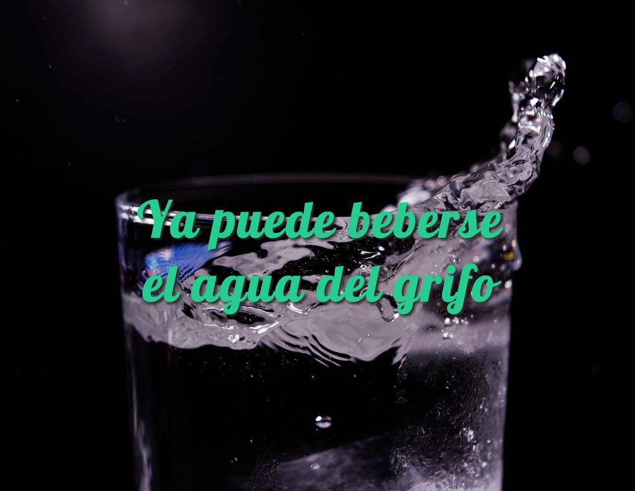 Ya puede beberse el agua del grifo