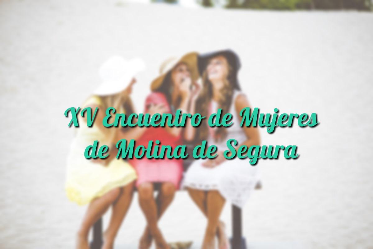 XV Encuentro de Mujeres de Molina de Segura