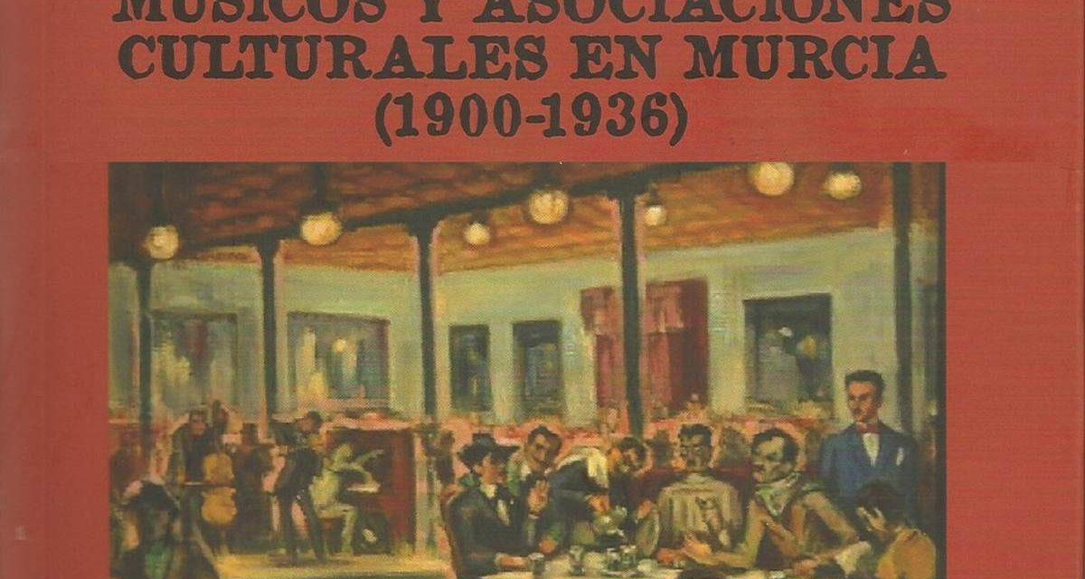 Pilar Valero presenta su libro Músicos y Asociaciones Culturales en Murcia (1900-1936)